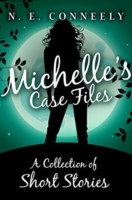 ConneelyNE Standalone Michelle's Case Files