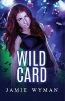 Entangled WymanJ Etudes 1 Wild Card