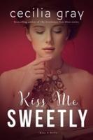 GrayC KB 3 Kiss Me Sweetly