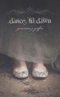 GriffinG Dance 'Til Dawn