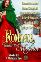 JohnstoneJ Anthology Romance Under the Mistletoe