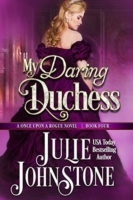 JohnstoneJ Once Upon a Rogue 4 My Daring Duchess