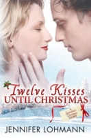 LohmannJ Twelve Kisses Until Christmas