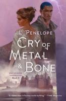 PenelopeL EC 3 Cry of Metal and Bone